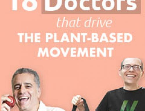 18 Vegan Doctors who Drive the Plant-Based Movement